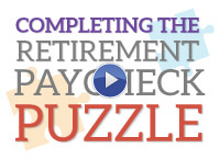 Completing the Retirement Paycheck Puzzle Webinar